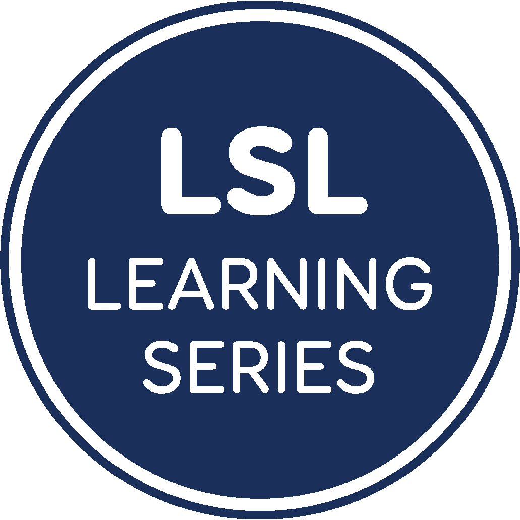 LSL Learning Series from Hearing First